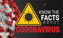 Know the Facts About Corona Virus