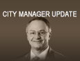 City Manager Update